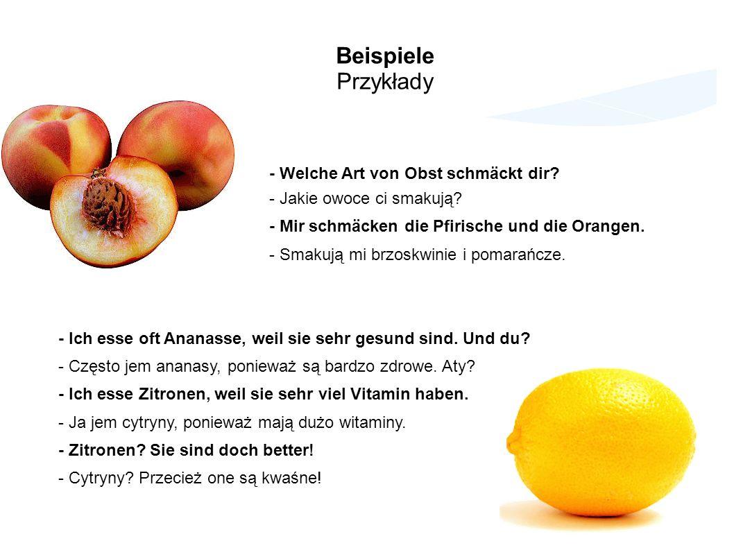 Beispiele Przykłady - Welche Art von Obst schmäckt dir