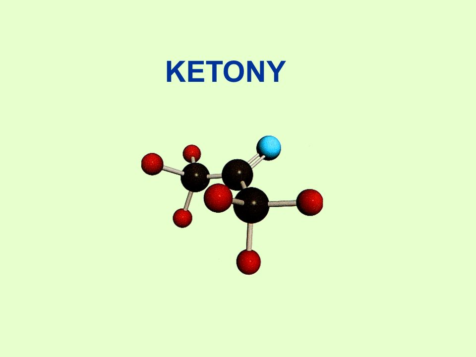 KETONY