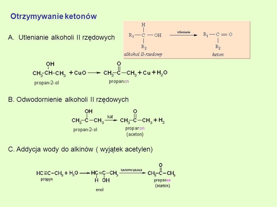 Otrzymywanie ketonów Utlenianie alkoholi II rzędowych