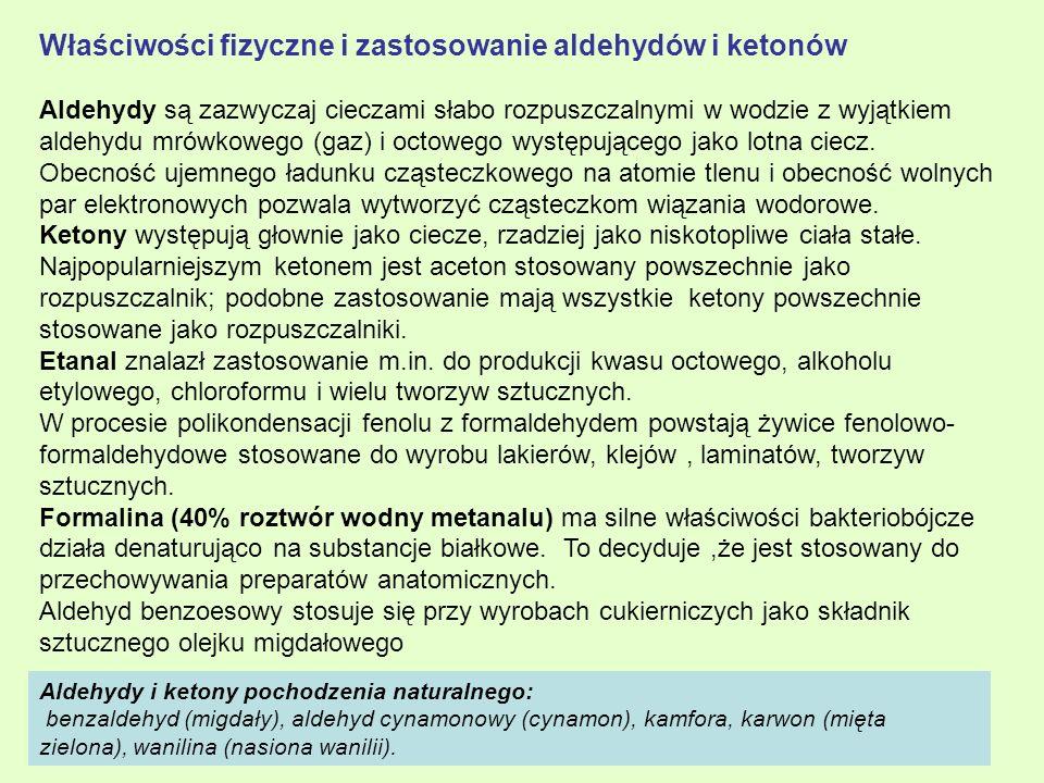 Właściwości fizyczne i zastosowanie aldehydów i ketonów