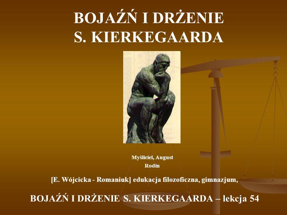 BOJAŹŃ I DRŻENIE S. KIERKEGAARDA