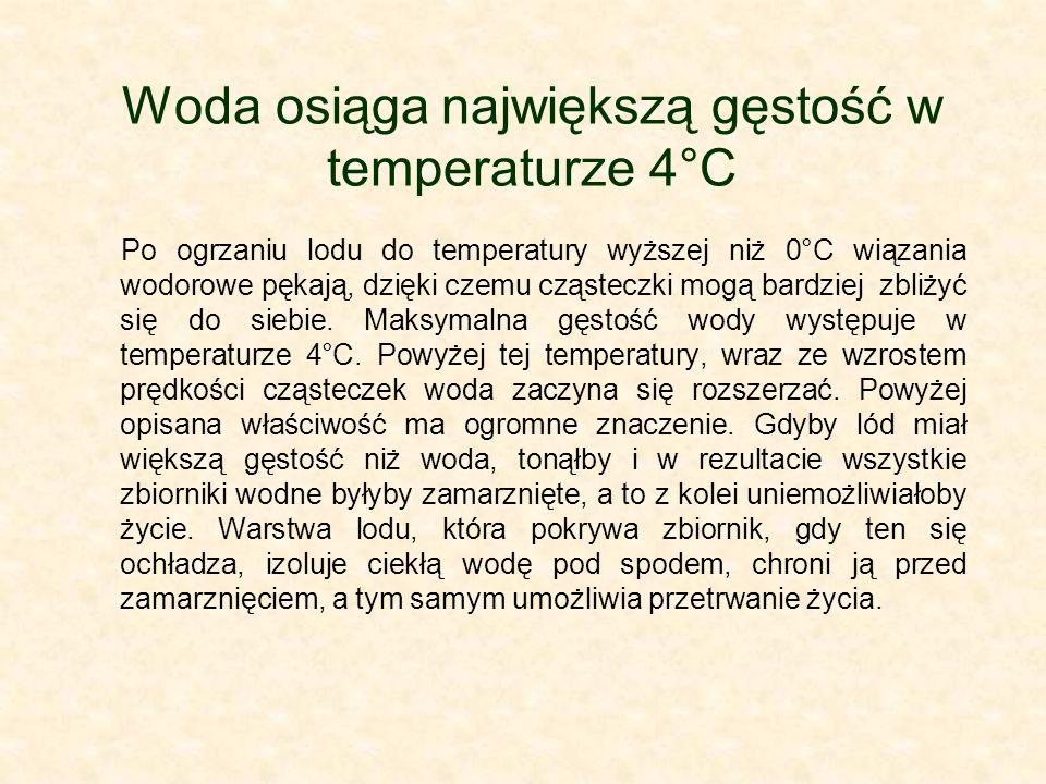 Woda osiąga największą gęstość w temperaturze 4°C