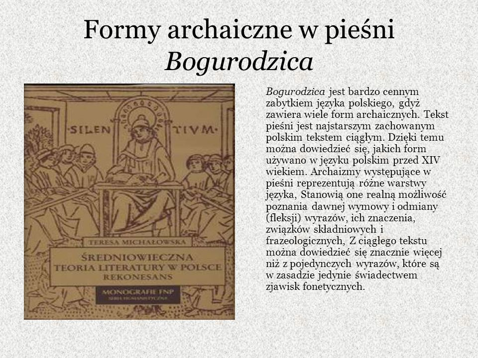 Formy archaiczne w pieśni Bogurodzica