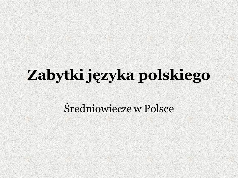 Zabytki języka polskiego