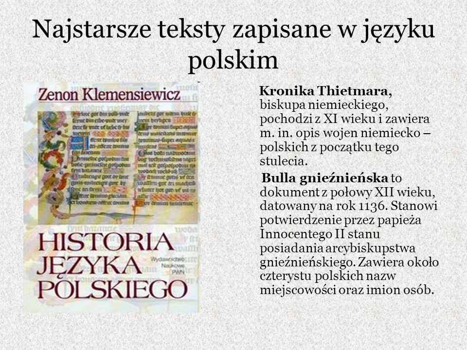 Najstarsze teksty zapisane w języku polskim