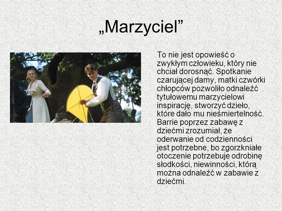 """""""Marzyciel"""
