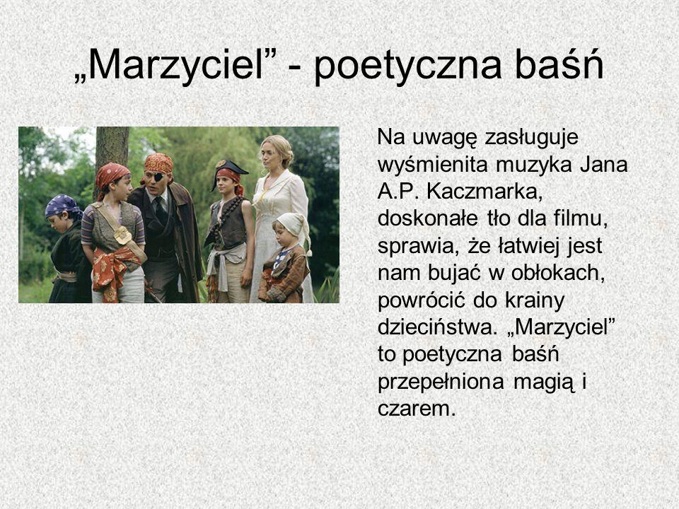 """""""Marzyciel - poetyczna baśń"""