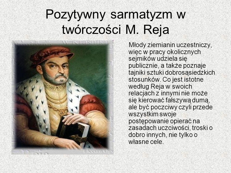 Pozytywny sarmatyzm w twórczości M. Reja