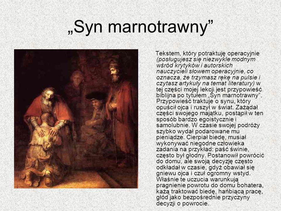 """""""Syn marnotrawny"""