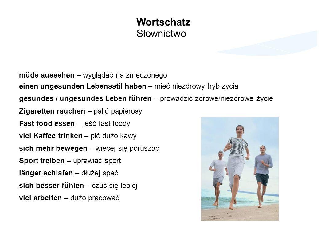 Wortschatz Słownictwo müde aussehen – wyglądać na zmęczonego