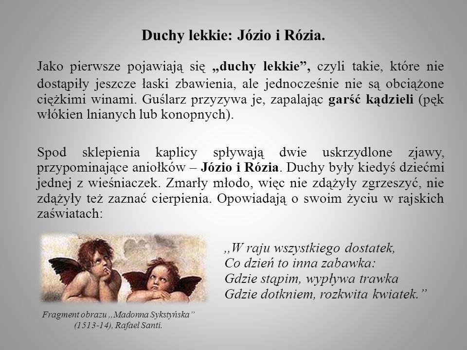 Duchy lekkie: Józio i Rózia.