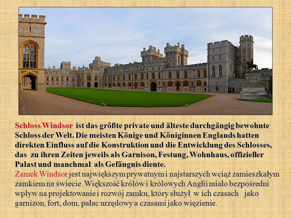 Schloss Windsor ist das größte private und älteste durchgängig bewohnte Schloss der Welt.
