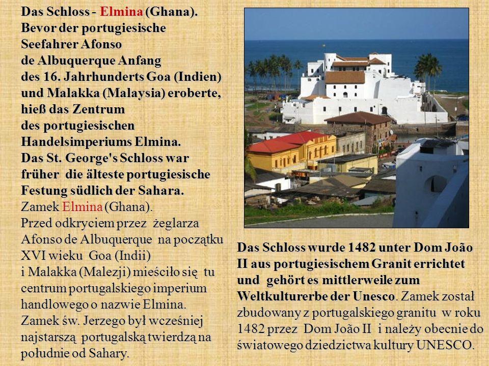 Das Schloss - Elmina (Ghana)