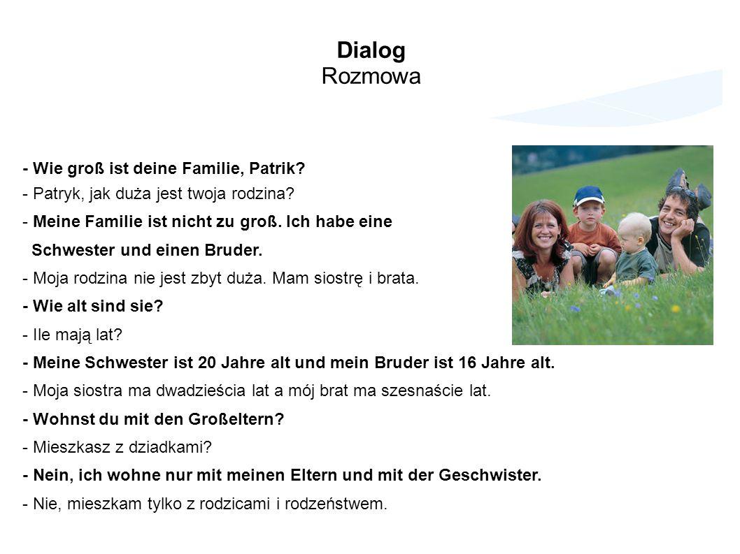 Dialog Rozmowa - Wie groß ist deine Familie, Patrik