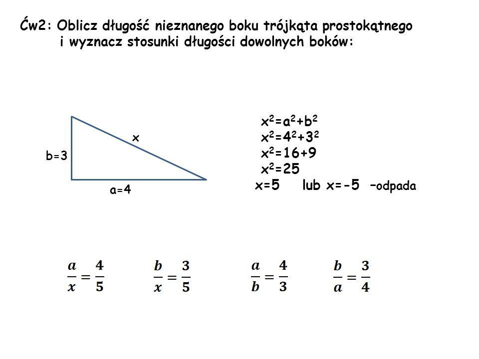 Ćw2: Oblicz długość nieznanego boku trójkąta prostokątnego