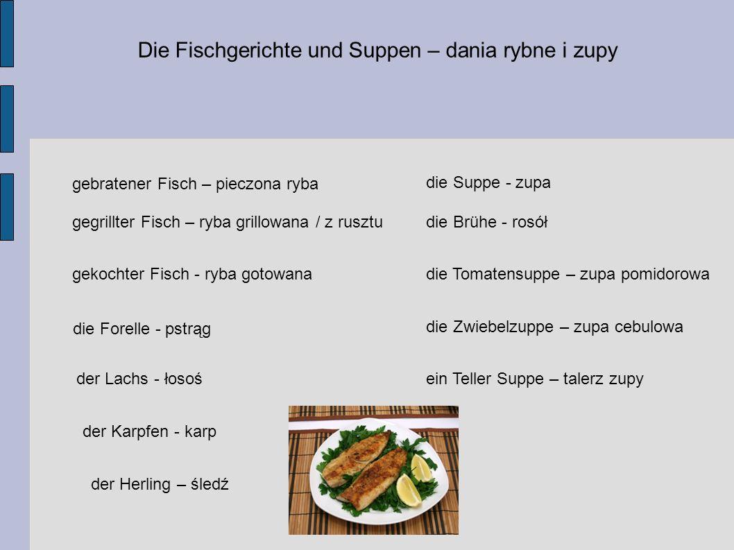 Die Fischgerichte und Suppen – dania rybne i zupy