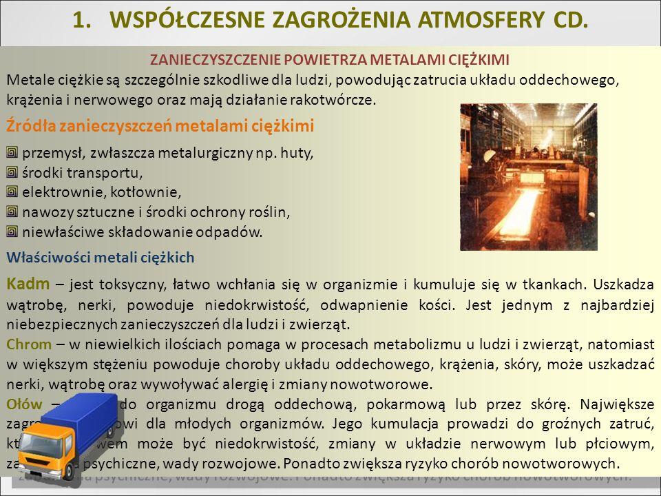 WSPÓŁCZESNE ZAGROŻENIA ATMOSFERY CD.