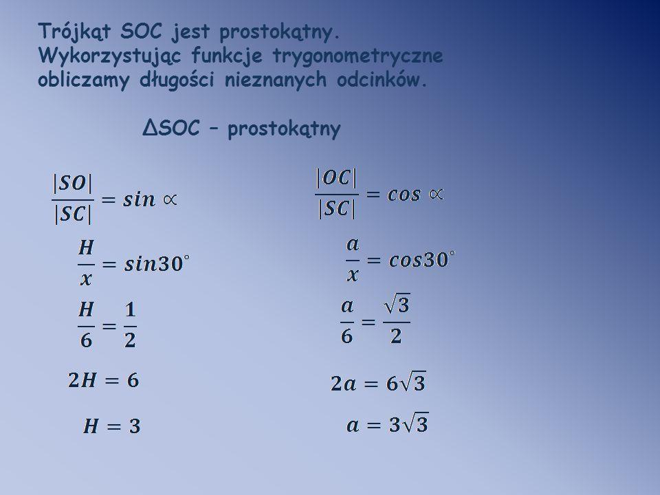 Trójkąt SOC jest prostokątny.