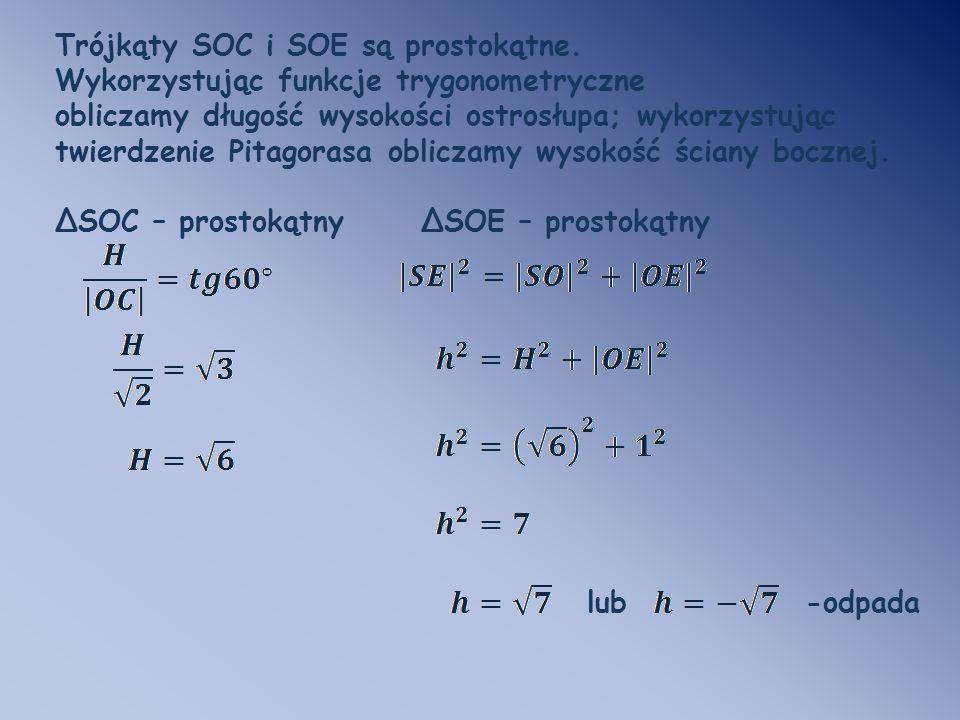 Trójkąty SOC i SOE są prostokątne.