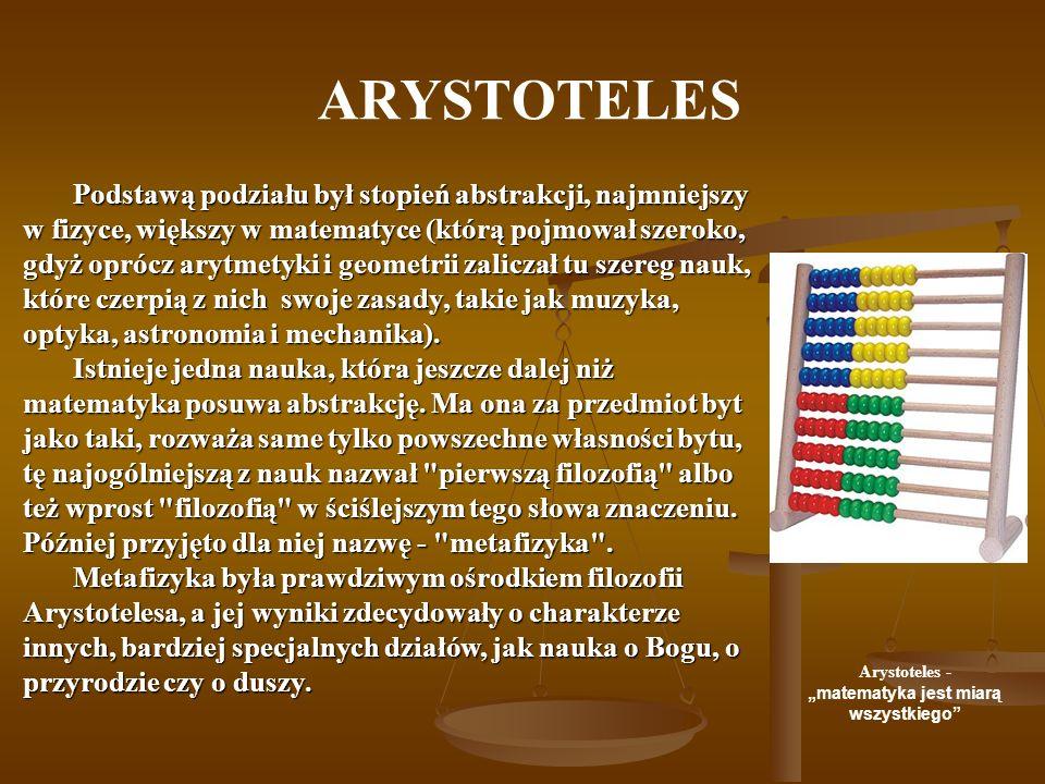"""Arystoteles - """"matematyka jest miarą wszystkiego"""