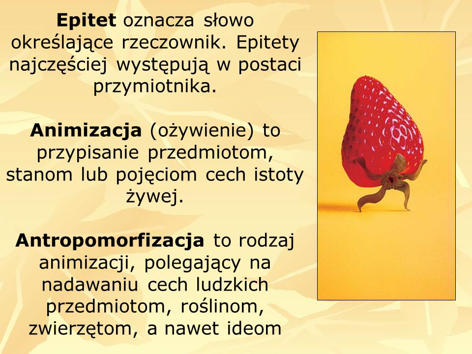 Epitet oznacza słowo określające rzeczownik