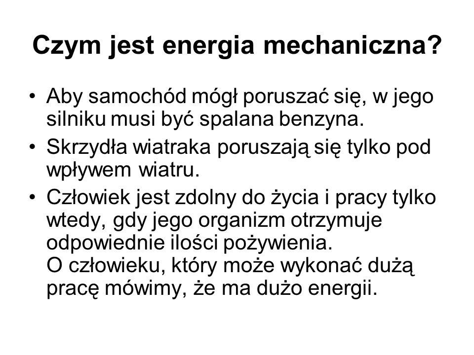 Czym jest energia mechaniczna