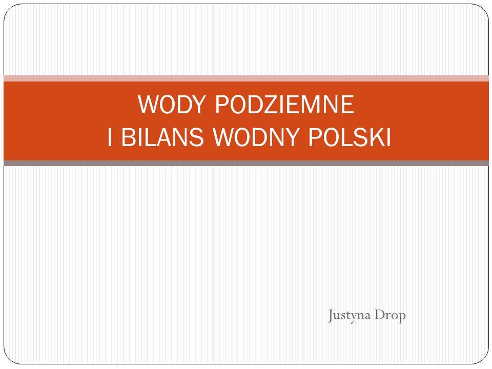 WODY PODZIEMNE I BILANS WODNY POLSKI
