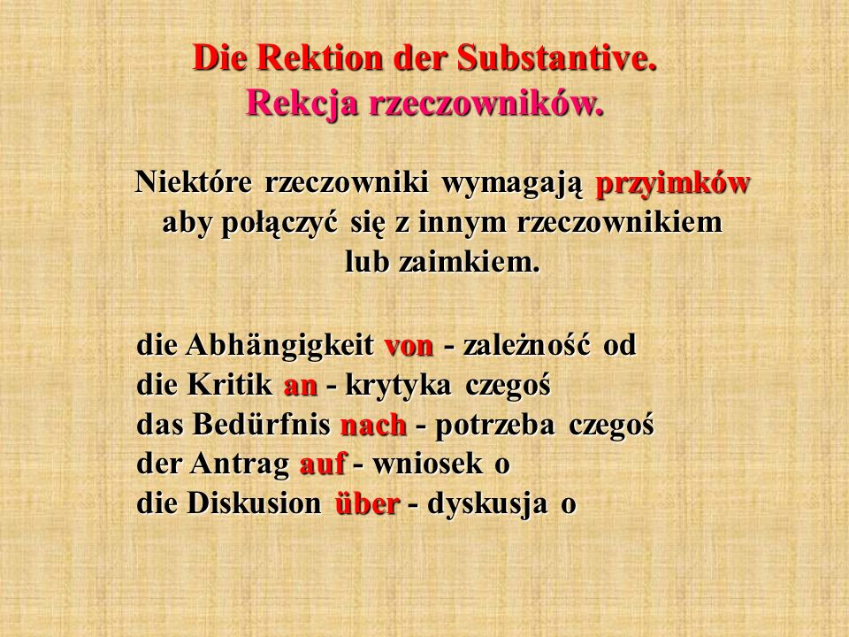 Die Rektion der Substantive. Rekcja rzeczowników.