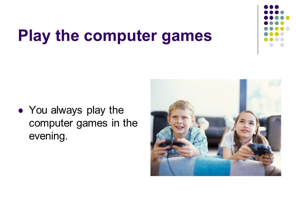 Play the computer games