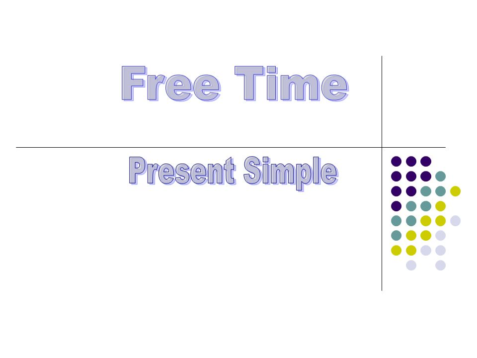 Free Time Present Simple
