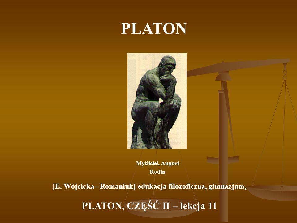 PLATON PLATON, CZĘŚĆ II – lekcja 11