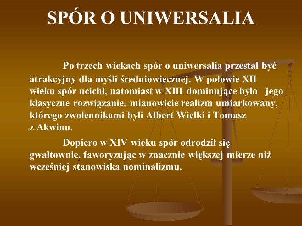 SPÓR O UNIWERSALIA