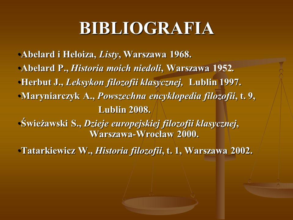 BIBLIOGRAFIA Abelard i Heloiza, Listy, Warszawa 1968.