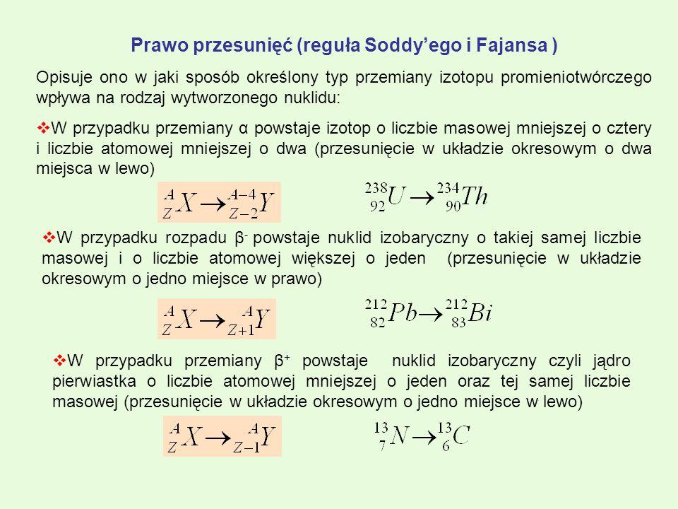 Prawo przesunięć (reguła Soddy'ego i Fajansa )