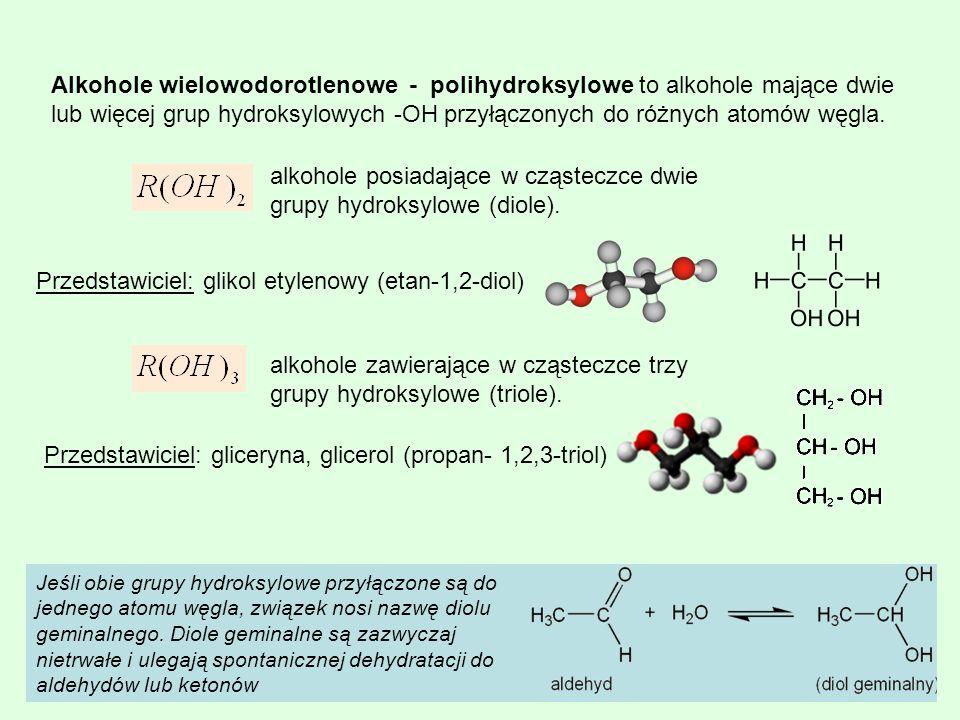alkohole posiadające w cząsteczce dwie grupy hydroksylowe (diole).