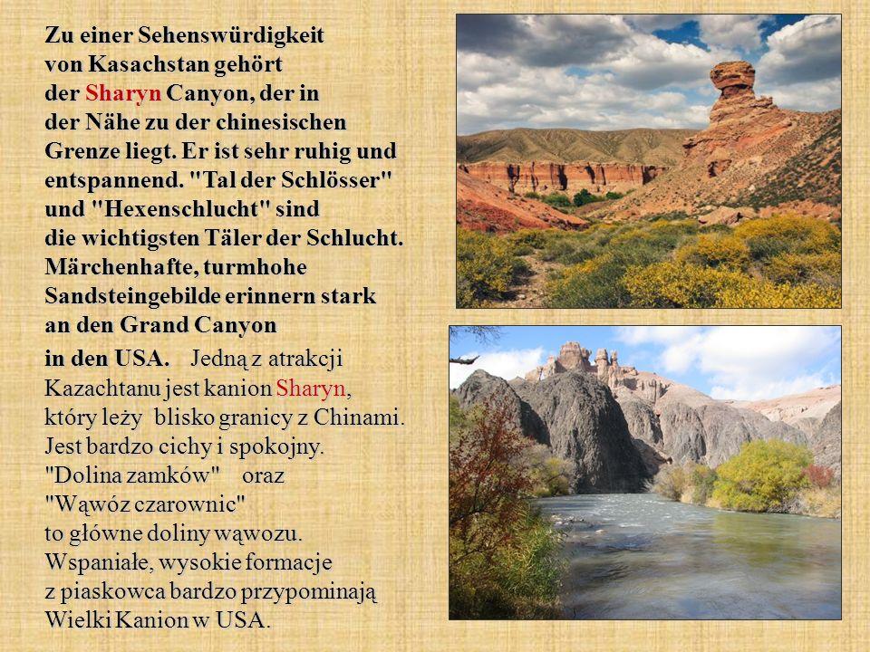 Zu einer Sehenswürdigkeit von Kasachstan gehört der Sharyn Canyon, der in der Nähe zu der chinesischen Grenze liegt.