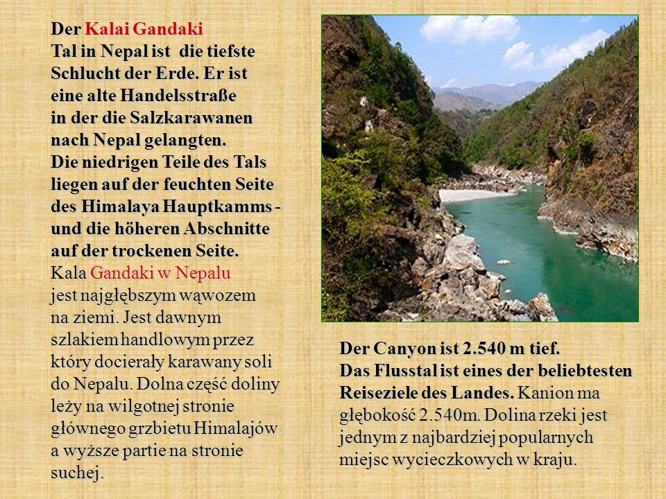 Der Kalai Gandaki Tal in Nepal ist die tiefste Schlucht der Erde