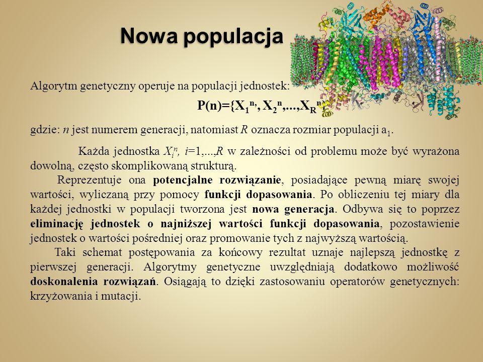 Nowa populacja P(n)={X1n,, X2n,...,XRn}