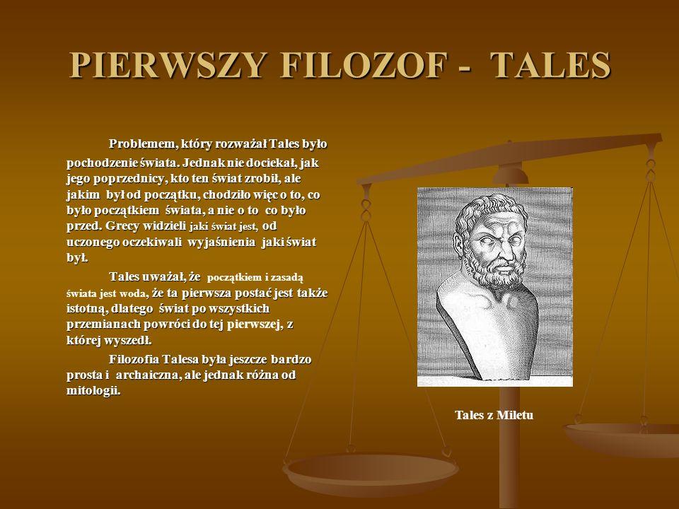 PIERWSZY FILOZOF - TALES