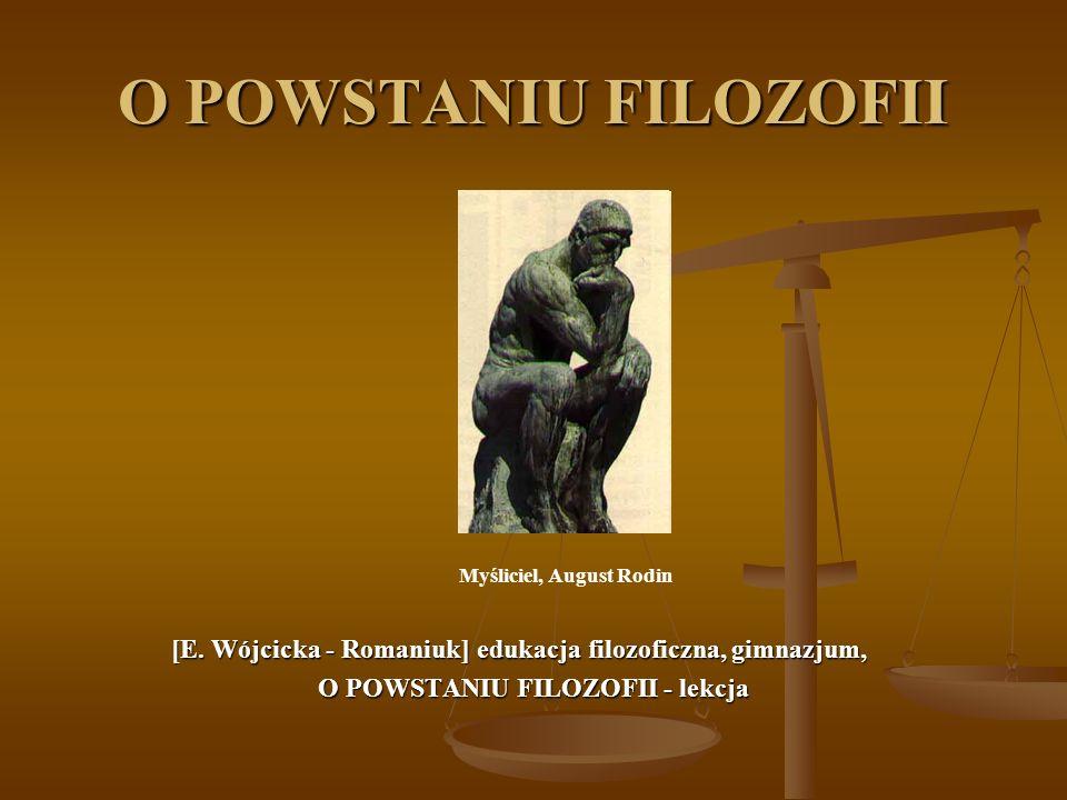 O POWSTANIU FILOZOFII - lekcja
