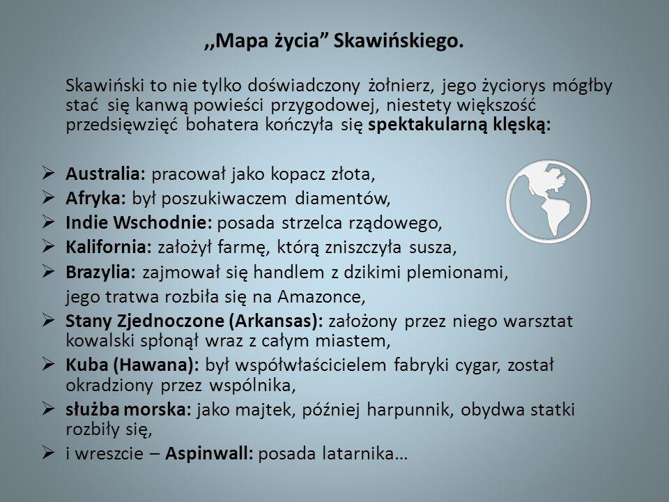 ,,Mapa życia Skawińskiego.