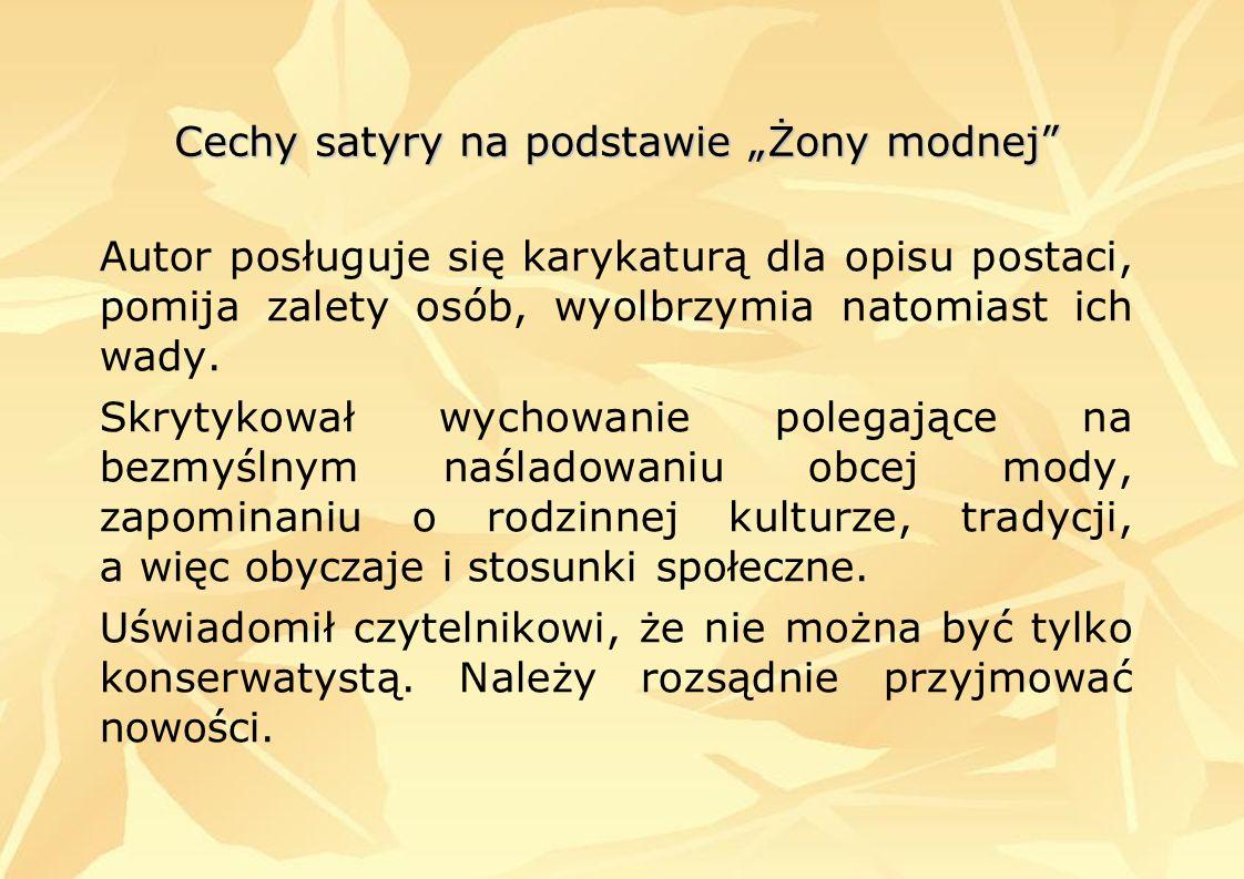 """Cechy satyry na podstawie """"Żony modnej"""