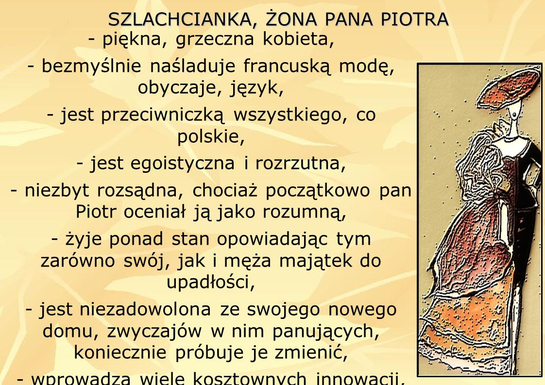 SZLACHCIANKA, ŻONA PANA PIOTRA