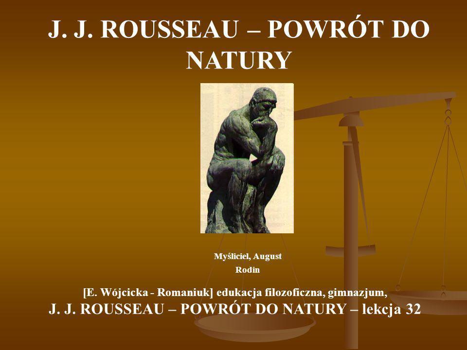 J. J. ROUSSEAU – POWRÓT DO NATURY