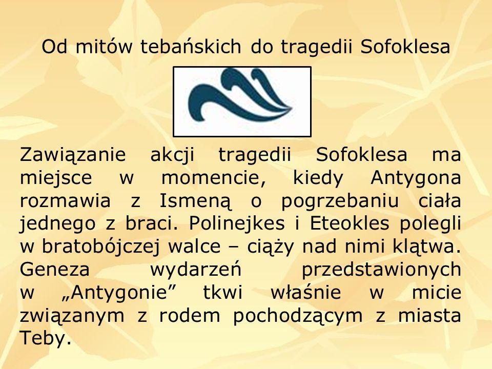 Od mitów tebańskich do tragedii Sofoklesa