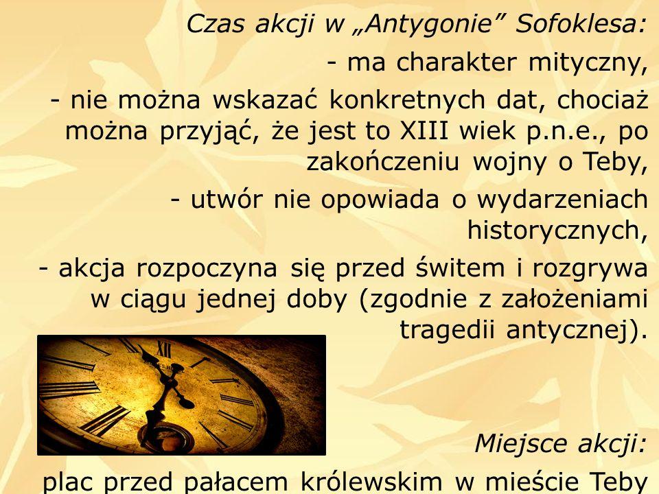 """Czas akcji w """"Antygonie Sofoklesa:"""