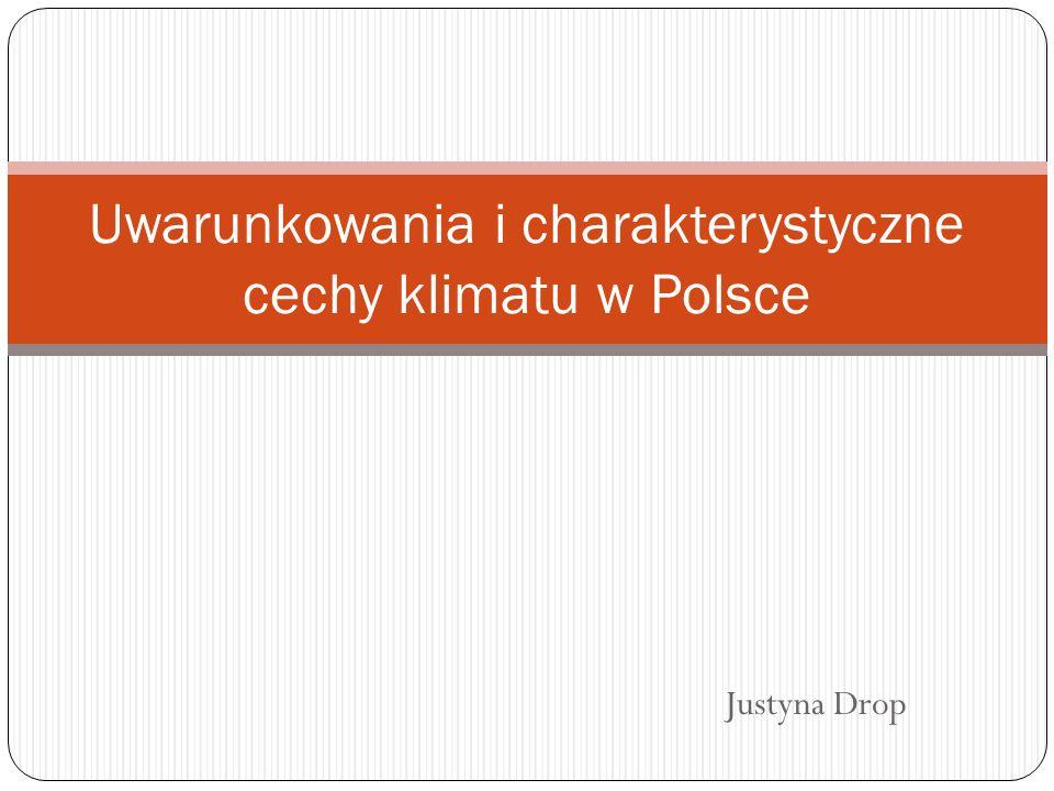 Uwarunkowania i charakterystyczne cechy klimatu w Polsce