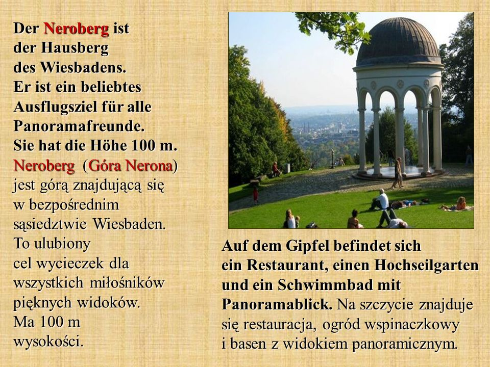 Der Neroberg ist der Hausberg des Wiesbadens