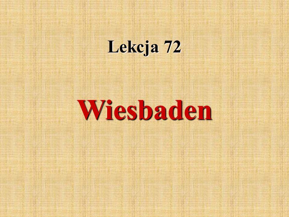Lekcja 72 Wiesbaden