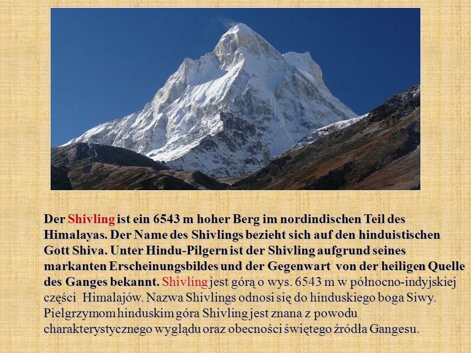 Der Shivling ist ein 6543 m hoher Berg im nordindischen Teil des Himalayas.